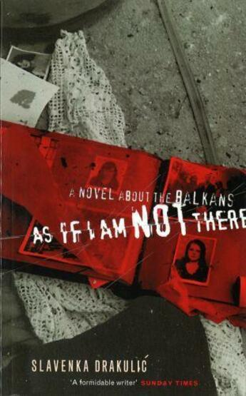 Couverture du livre « As If I Am Not There » de Slavenka Drakulic aux éditions Little Brown Book Group Digital