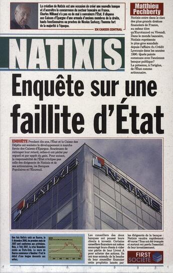 Couverture du livre « Natixis ; enquête sur une faillite d'Etat » de Matthieu Pecheberty aux éditions First
