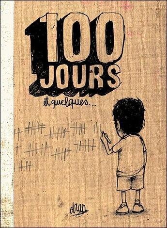 Couverture du livre « 100 jours et quelques » de Dran aux éditions Edition Populaire