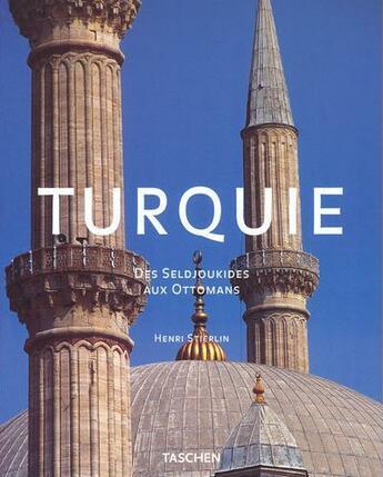 Couverture du livre « Ad-Turquie Des Seldjoukides Aux Attomans » de Henri Stierlin aux éditions Taschen