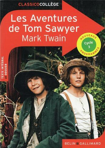 Couverture du livre « Les aventures de Tom Sawyer » de Mark Twain et Catherine Moreau aux éditions Belin Education