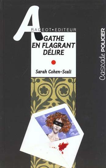 Couverture du livre « Agathe en flagrant délire » de Sarah Cohen-Scali aux éditions Rageot