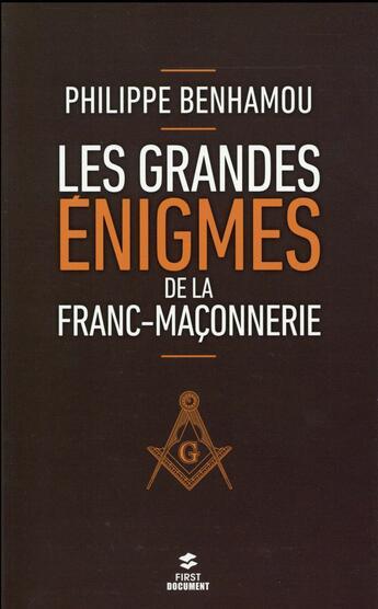 Couverture du livre « Les grandes énigmes de la franc-maçonnerie (2e édition) » de Philippe Benhamou aux éditions First