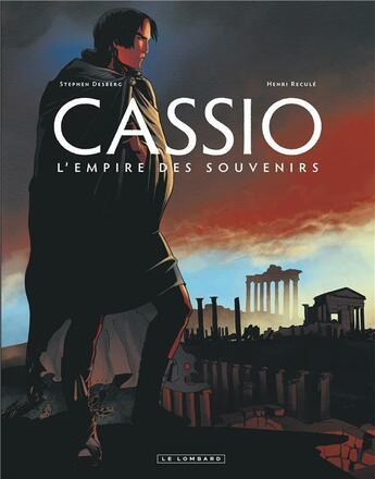 Couverture du livre « Cassio t.9 ; l'empire des souvenirs » de Henri Recule et Stephen Desberg aux éditions Lombard
