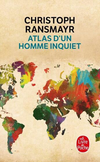 Couverture du livre « Atlas d'un homme inquiet » de Christoph Ransmayr aux éditions Lgf