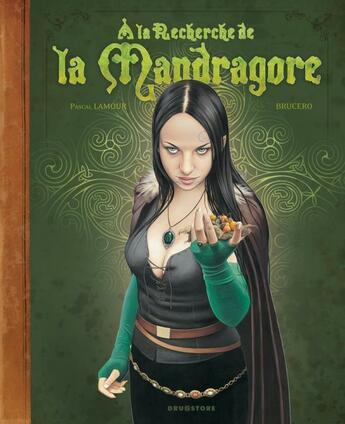 Couverture du livre « À la recherche de la mandragore » de Brucero et Pascal Lamour aux éditions Drugstore