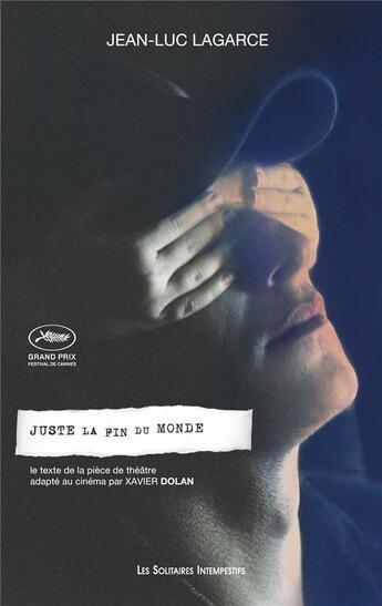 Couverture du livre « Juste la fin du monde » de Jean-Luc Lagarce aux éditions Solitaires Intempestifs