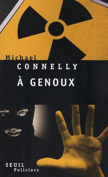 Couverture du livre « à genoux » de Michael Connelly aux éditions Seuil