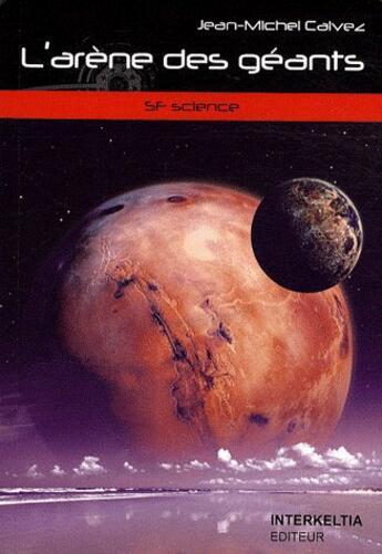 Couverture du livre « L'arène des géants » de Calvez aux éditions Interkeltia