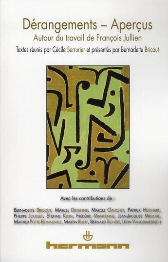 Couverture du livre « Derangements-apercus ; autour du travail de François Jullien » de Collectif aux éditions Hermann