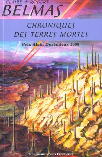 Couverture du livre « Chroniques Des Terres Mortes » de Robert Belmas et Claire Belmas aux éditions Imaginaires Sans Frontieres