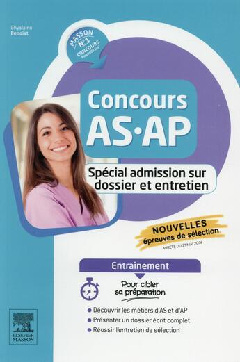 Couverture du livre « Concours as/ap ; réussir l'admission sur dossier » de Ghyslaine Benoist aux éditions Elsevier-masson
