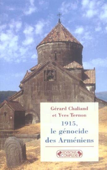 Couverture du livre « Le genocide des armeniens » de Chaliand G.. Te aux éditions Complexe