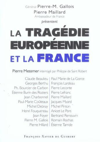 Couverture du livre « La tragedie européenne et la France » de Collectif aux éditions Francois-xavier De Guibert