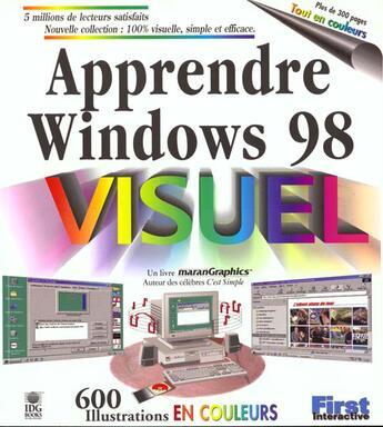 Couverture du livre « Apprendre Windows 98 100% Visuel » de Marangraphics aux éditions First Interactive