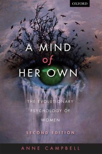 Couverture du livre « A Mind Of Her Own: The evolutionary psychology of women » de Campbell Anne aux éditions Oup Oxford