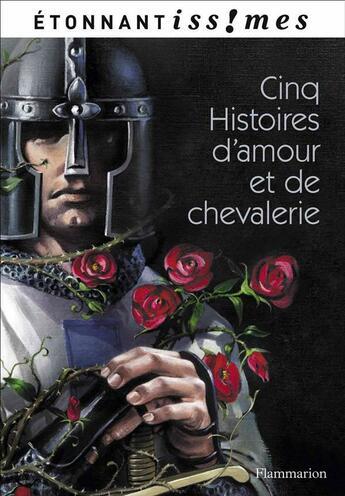 Couverture du livre « Cinq histoires d'amour et de chevalerie » de Marie De France aux éditions Flammarion
