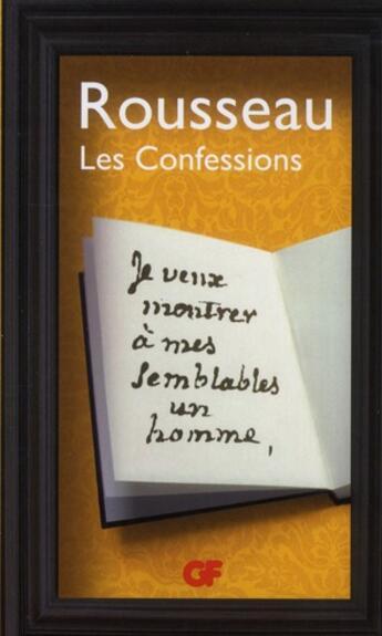 Couverture du livre « Confessions (édition 2012) » de Jean-Jacques Rousseau aux éditions Flammarion