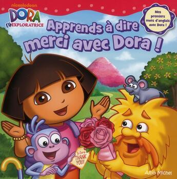 Couverture du livre « Apprends à dire merci avec Dora ! » de Collectif aux éditions Albin Michel