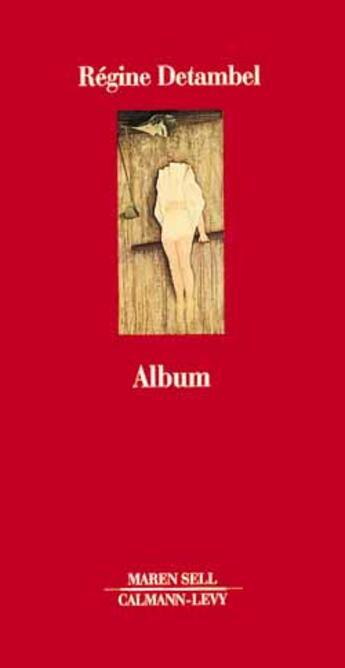 Couverture du livre « Album » de Detambel-R aux éditions Calmann-levy