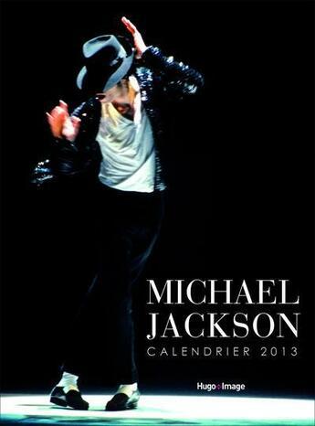 Couverture du livre « Calendrier mural Michael Jackson 2013 » de Collectif aux éditions Hugo Image