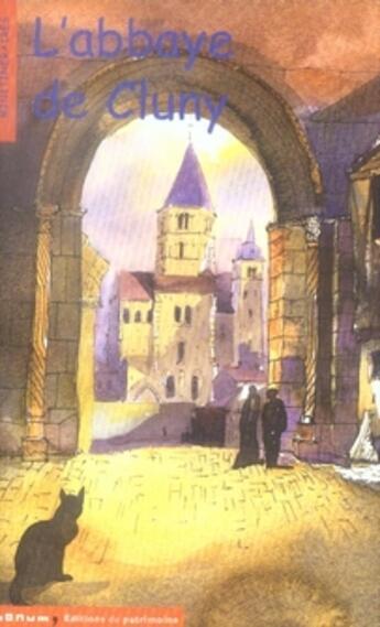Couverture du livre « L'abbaye de cluny » de Corinne Albaut aux éditions Editions Du Patrimoine