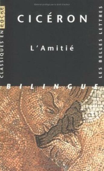 Couverture du livre « Amitie (Cp3) (L') » de Ciceron aux éditions Belles Lettres