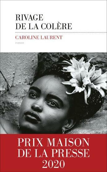 Couverture du livre « Rivage de la colère » de Caroline Laurent aux éditions Les Escales