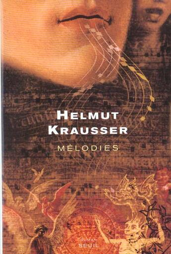 Couverture du livre « Melodies » de Helmut Krausser aux éditions Seuil