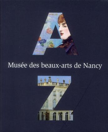 Couverture du livre « Abécédaire des collections du musée de Nancy » de Claire Stoulig et Flore Colette aux éditions Art Lys