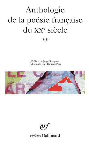Couverture du livre « Anthologie De La Poesie Francaise Du Xxe Siecle T2 » de Collectifs Gallimard aux éditions Gallimard