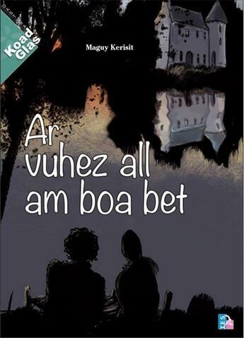 Couverture du livre « Ar vuhez all am boa bet » de Maguy Kerisit aux éditions Tes