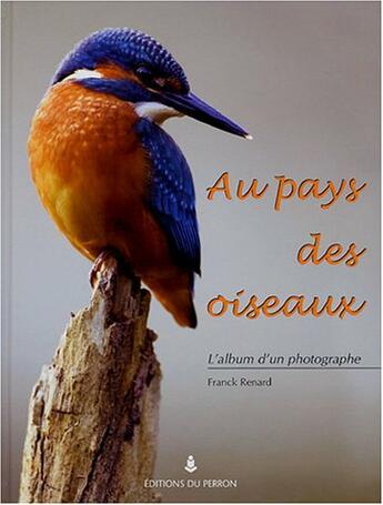 Couverture du livre « Aux Pays Des Oiseaux » de Renard. Franck/ aux éditions Perron