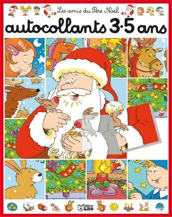 Couverture du livre « Autocollants 3-5 ans ; les amis du père Noël » de Valerie Pettinari aux éditions Lito