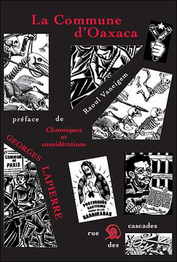 Couverture du livre « La commune d'Oaxaca ; chroniques et considérations » de Georges Lapierre aux éditions Rue Des Cascades