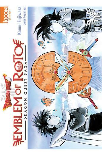 Couverture du livre « Dragon quest - emblem of Roto T.10 » de Kamui Fujiwara et Chiaki Kawamata aux éditions Ki-oon