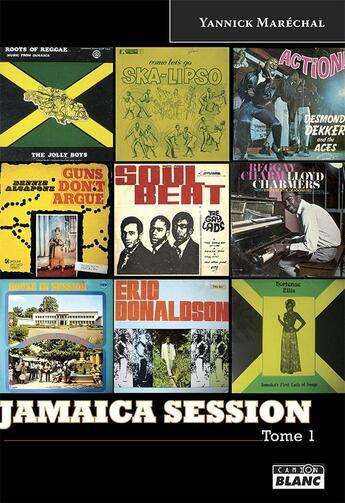 Couverture du livre « Jamaica session t.1 » de Yannick Marechal aux éditions Camion Blanc