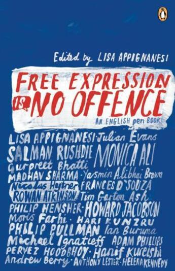 Couverture du livre « Free Expression Is No Offence: An English Pen Book » de Appignanesi Lisa Ed. aux éditions Adult Pbs