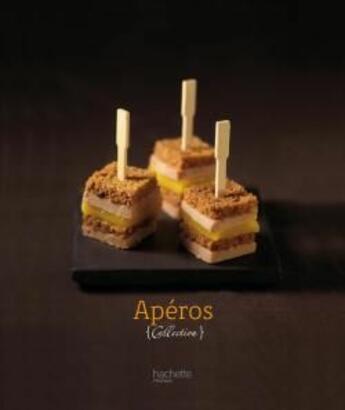 Couverture du livre « Apéros » de Valery Drouet aux éditions Hachette Pratique