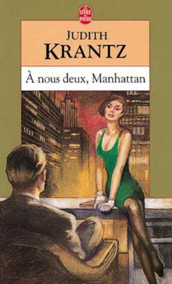 Couverture du livre « A Nous Deux Manhattan » de Krantz-J aux éditions Lgf