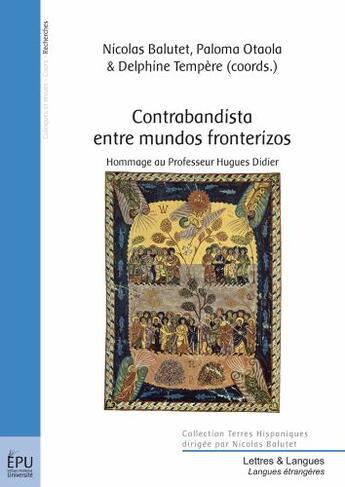 Couverture du livre « Contrabandista entre mundos fronterizos » de Nicolas Balutet aux éditions Publibook
