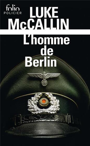 Couverture du livre « L'homme de Berlin » de Luke Mccallin aux éditions Gallimard
