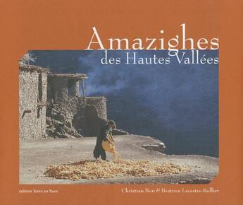 Couverture du livre « Amazighes des hautes vallées » de Collectif aux éditions Terre En Vues