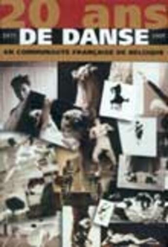 Couverture du livre « 20 ans de danse en communauté fançaise de Belgique » de Collectif aux éditions Contredanse