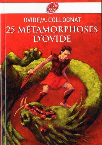 Couverture du livre « 25 métamorphoses, d'Ovide » de Ovide-A.Collognat aux éditions Hachette Jeunesse