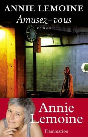 Couverture du livre « Amusez-vous » de Annie Lemoine aux éditions Flammarion