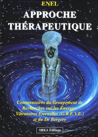 Couverture du livre « Approche Therapeutique » de Enel aux éditions Arka