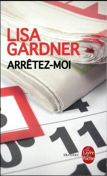 Couverture du livre « Arrêtez-moi » de Lisa Gardner aux éditions Lgf