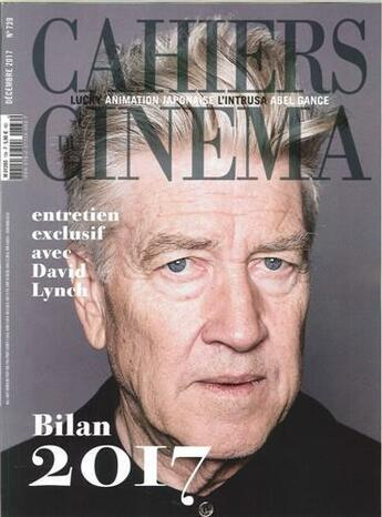 Couverture du livre « Cahiers du cinema n 739 - bilan 2017 + interview david lynch-decembre 2017 » de Collectif aux éditions Revue Cahiers Du Cinema
