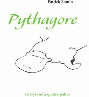 Couverture du livre « Pythagore » de Patrick Boutin aux éditions Books On Demand